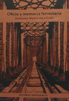 Oficio y memoria ferroviaria