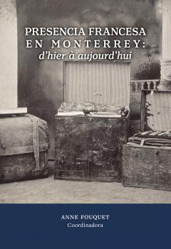 Presencia francesa en Monterrey