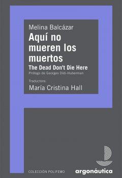 Aqui no mueren los muertos