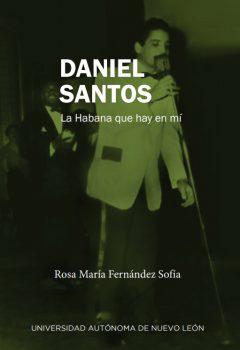 Rosa María Fernández Sofía - Daniel Santos. La Habana que vive en mí