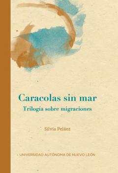 Silvia Peláez - Caracolas sin mar