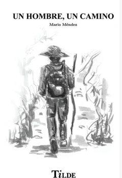 un hombre un camino