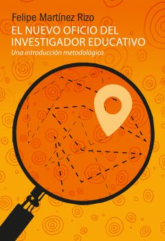 El nuevo oficio del investigador educativo