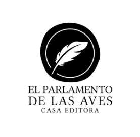 El Parlamento de las Aves, Casa Editora